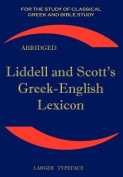Liddell and Scott's Greek-English Lexicon [GRC]