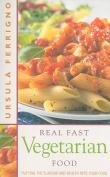 Real Fast Vegetarian Food