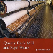 Quarry Bank Mill and Styal Estate, Cheshire