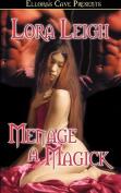 Menage a Magick