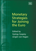 Monetary Strategies for Joining the Euro