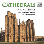 Cathedrals - in a Nutshell [Audio]