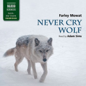 Never Cry Wolf (Non-fiction) [Audio]