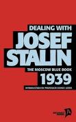 Dealing with Josef Stalin