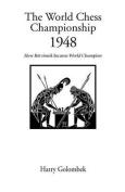 The World Chess Championship 1948