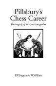 Pillsbury's Chess Career