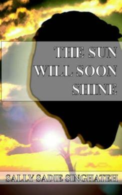 The Sun Will Soon Shine