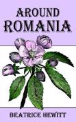 Around Romania