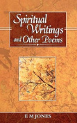 Spiritual Writings and Other Poems