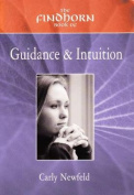The Findhorn Book of Guidance and Intuition