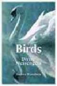 Birds: Divine Messengers
