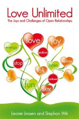 Love Unlimited: The Joys and Challenges of Open Relationships