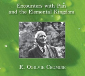 Encounters with Pan and the Elemental Kingdom [Audio]