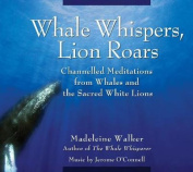 Whale Whispers, Lion Roars