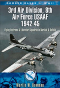 Bomber Bases of WW2 3rd Air Division, 8th Air Force USAAF 1942-45