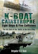 K Boat Catastrophe