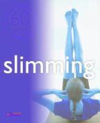 Slimming (60 Tips)