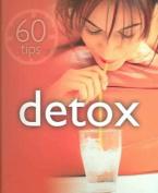 Detox (60 Tips)