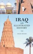 Iraq: An Illustrated History