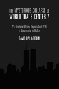 The Mysterious Collapse of World Trade Center 7