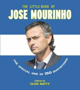 The Little Book of Jose Mourinho