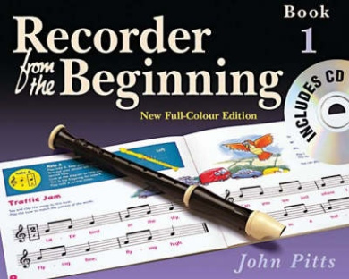 Recorder from the Beginning: Bk. 1: Pupil's Book (Recorder from the Beginning S.)