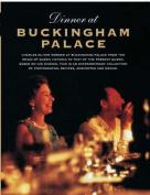 Dinner at Buckingham Palace