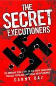 The Secret Executioners