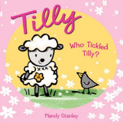 Who Tickled Tilly?