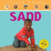 Sand (Little Hands S.)
