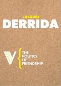 The Politics of Friendship [FRE]
