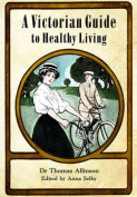 Victorian Guide to Healthy Living