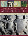 A Military History of Ancient Greece