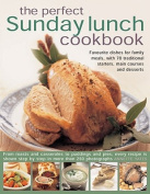The Perfect Sunday Lunch Cookbook