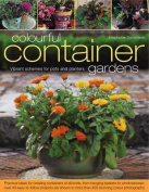 Colourful Container Gardens