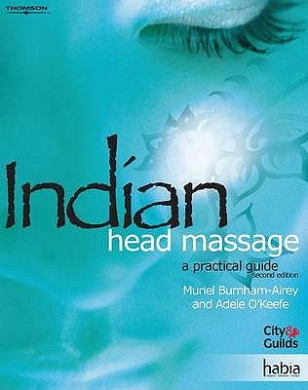 Indian Head Massage: A Practical Guide
