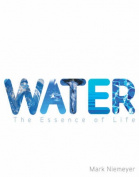 Water: The Essence of Life