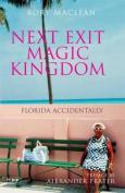 Next Exit Magic Kingdom