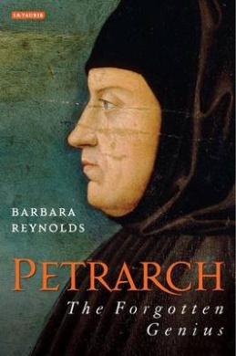 Petrarch: The Forgotten Genius