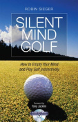 Silent Mind Golf