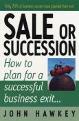 Sale or Succession