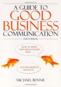 Guide to Good Business Communications, 5th Edition