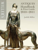 Miller's Antiques Handbook and Price Guide