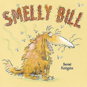 Smelly Bill [Board book]