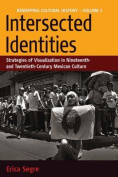 Intersected Identities
