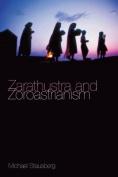 Zarathustra and Zoroastrianism