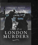 The Wharncliffe A-Z of London Murders