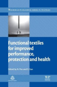 Functional Textiles for Improved Performance, Protection and Health