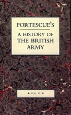 Fortescue's History of the British Army: v. 6