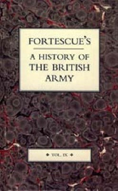 Fortescue's History of the British Army: v. 9